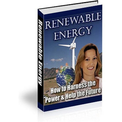 Product picture **Renewable Energy** How to Harness the Power and Help the Future